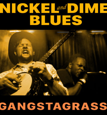 Gangstagrass sparks nickel and dime