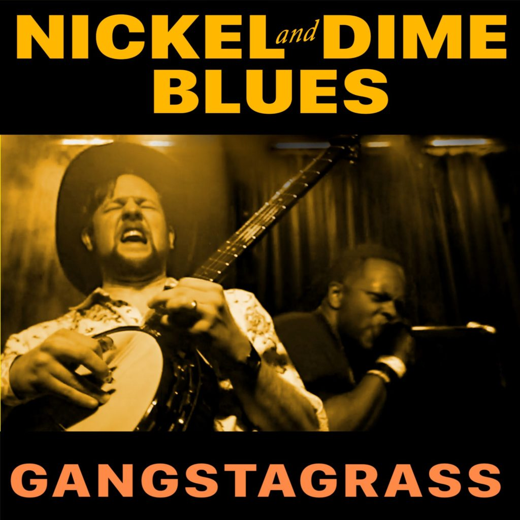 Gangstagrass sparks Nickel and Dime Blues